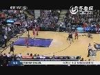 NBA赛场十大最匪夷所思进球:德罗赞旋转360度超炫进球
